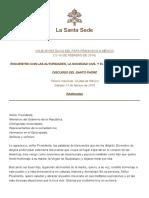 Papa Francesco ENCUENTRO CON LAS AUTORIDADES, LA SOCIEDAD CIVIL Y EL CUERPO DIPLOMÁTICO. Ciudad de México. Sábado 13 de febrero de 2016.