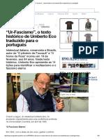 """""""Ur-Fascismo"""", o Texto Histórico de Umberto Eco Traduzido Para o Português"""