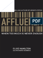 Affluenza - When Too Much is Never Enough