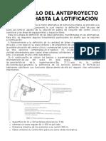 Desarrollo Del Anteproyecto General Hasta La Lotificación