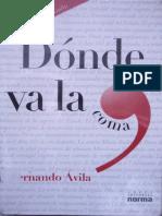 Ávila, Fernando, Dónde va la coma