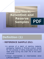 Retention Reserve and Reference Samples