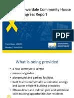 Flowerdale Community House Progress Report