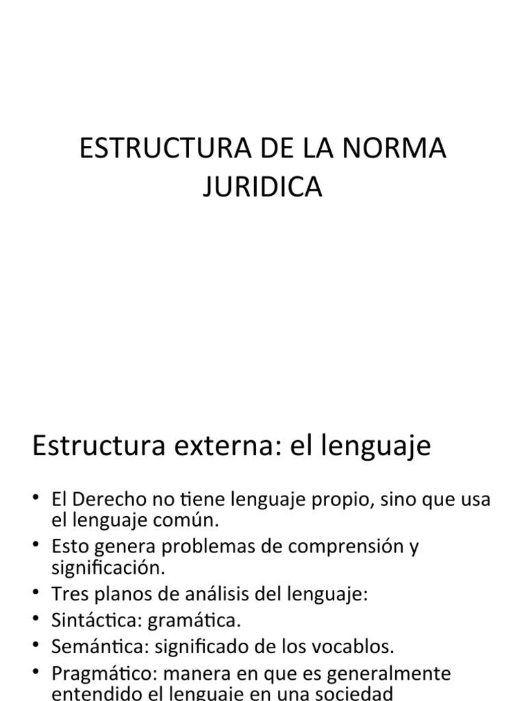 Estructura De La Norma Juridica Clase Lógica Jurídica