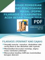 SOSIALISASI PEMBERIAN OBAT PENCEGAHAN MASAL (POPM)   FILARIASIS.pptx