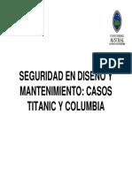 Casos Columbia y Titanic