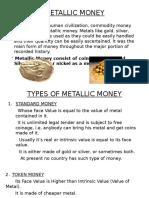 METALLIC MONEY.pptx