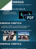 Energia cinetica, potencial y Renovable