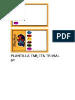 Plantilla Tarjeta Trivial 6º