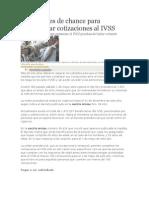 Ocho Meses de Chance Para Completar Cotizaciones Al IVSS