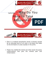 Gout - Why Do You Have to Take Allopurinol?