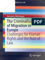 The Criminalisation of Migration in Europe_Challenges for Human Rights and the Rule of Law