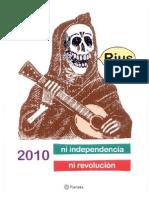 Rius - 2010 Ni Independencia Ni Revolucion