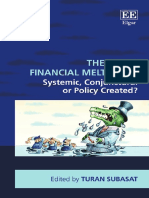 (New Directions in Modern Economics Series) Turan Subasat (Ed.)-The Great Financial Meltdown_ Systemic, Conjunctural or Policy-Created_-Edward Elgar Pub (2016)
