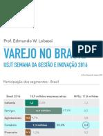 Varejo Brasil 2016