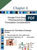 C-4 Dosage Form Design