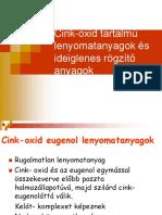 Cink-oxid Tartalmú Lenyomatanyagok És Ideiglenes Rögzítő Anyagok