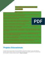 A Importância Dos Projetos Educacionais Nas Escolas Públicas Do Brasil