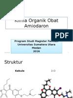 Didi Nurhadi Illian - 157014039 - Amiodaron - Kimia Organik Obat