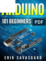 Arduino- 101 Beginners Guide by Erik Savasgard