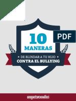10 Maneras de Blindar a Tu Hijo Contral El Bullying