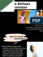 tanda Bahaya Kehamilan -Penyuluhan.pptx