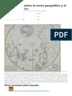 La Diferencia Entre El Norte Geográfico y El Norte Magnético