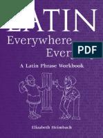 55 Latin Everywhere, Everyday a Latin Phrase Workbook