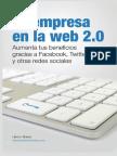 110235817-Tu-Empresa-en-La-Web-2-0-Aumenta-tus-beneficios-gracias-a-Facebook-Twitter-y-otras-redes-sociales-Hector-Mainar-2012.pdf