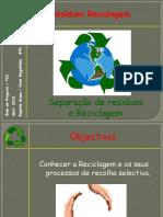 Apresentação Separação de Resíduos e Reciclagem