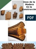 Usos de La Madera en Construccion
