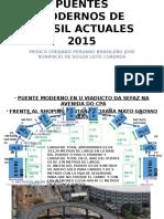 PUENTES MODERNOS DE BRASIL ACTUALES 2015 1AAA