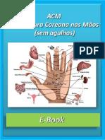 Ebook de ACM. Acupuntura Coreana nas Mãos (sem agulhas).pdf