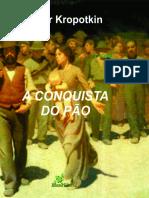 A Conquista do Pao - Piotr Kropotkin.pdf