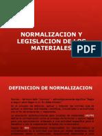 Normalizacion y legislacion de los materiales