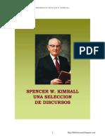 7965209 Spencer W Kimball Una Seleccion de Discursos