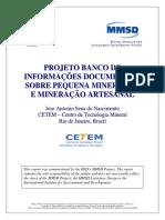 Projeto Banco de Informações Documentais Sobre Pequena Mineração e Mineração Artesanal