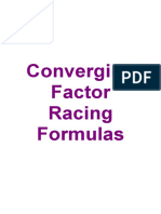 Converging Factor Racing Formulas