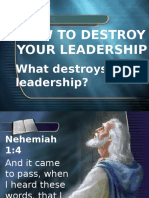 How to Destroy Your Leadership