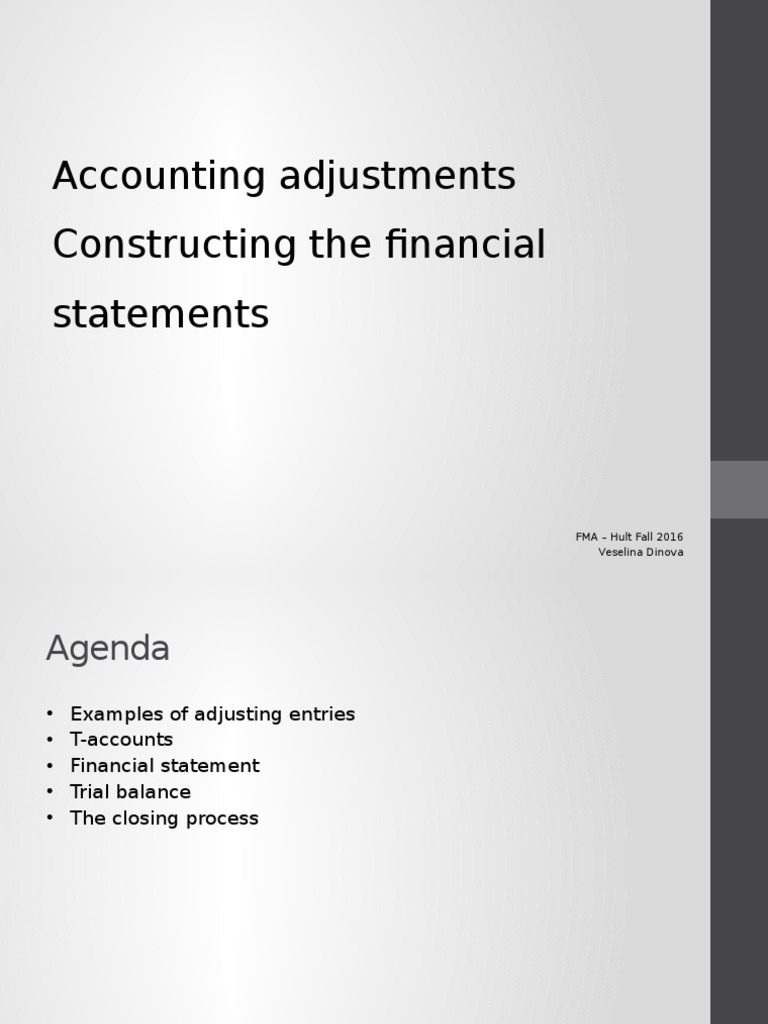 Accounting Adjustments and Constructing the Financial