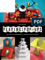 Playing With Pop-ups - The Art of Dimensional, Moving Paper Designs
