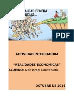 Garciasoto_IvanIsrael_ M9S2_realidades economicas.docx