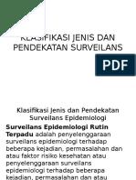 2.Klasifikasi Jenis Dan Pendekatan Surveilans