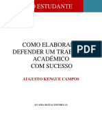 Guia Do Estudante - Como Elaborar e Defender Um Trabalho Academico Com Sucesso - Augusto Kengue Campos