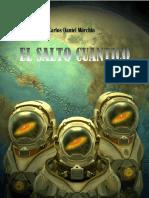 Carlos Daniel Marchio El Salto Cuantico