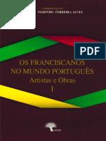 Os Franciscanos No Mundo Português. Artistas e Obras