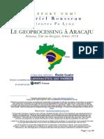 LE GEOPROCESSING À ARACAJU, Gabriel Rousseau - Rapport de mission UdM 2016
