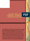 Ego State Analysis of the Organization & Linkages With Culture and ORganizational Development