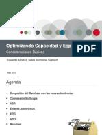 Optimizing Capacity and Spectrum