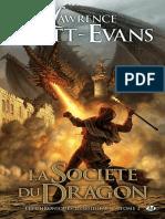 Chroniques Obsidienne T2 - La Societe Du Dragon - Lawrence Watt-Evans